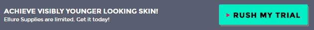 Ellure Skin Cream Trial